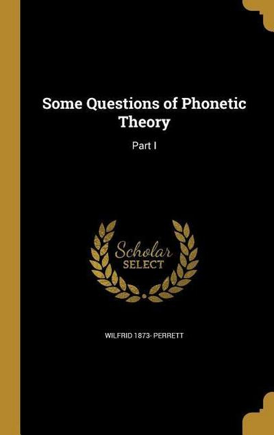 SOME QUES OF PHONETIC THEORY