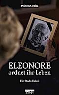 Eleonore ordnet ihr Leben
