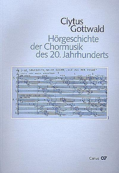 Hörgeschichte der Chormusik des 20. Jahrhunderts (1950-2000)
