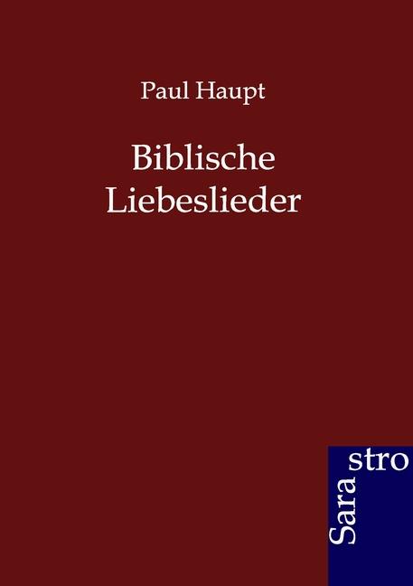 Biblische Liebeslieder Paul Haupt