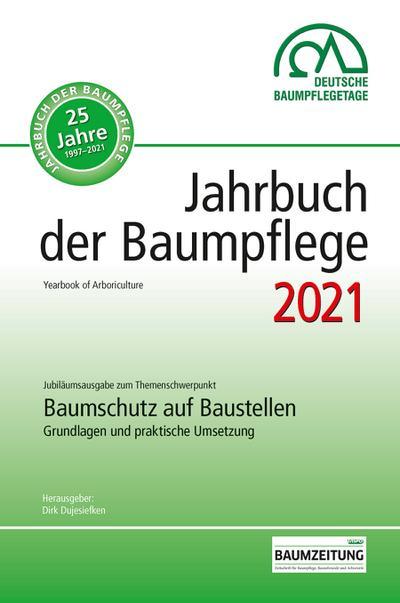 Jahrbuch der Baumpflege 2021
