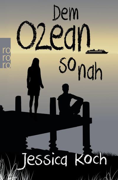 Dem Ozean so nah (Danny-Trilogie, Band 3)