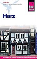 Reise Know-How Harz: Reiseführer für individuelles Entdecken