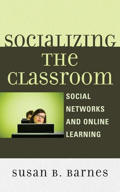 Socializing the Classroom