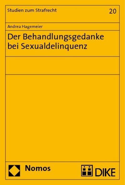 Der Behandlungsgedanke bei Sexualdelinquenz