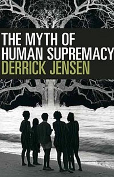 Myth of Human Supremacy