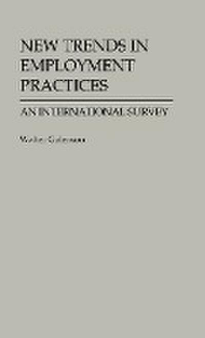 New Trends in Employment Practices: An International Survey