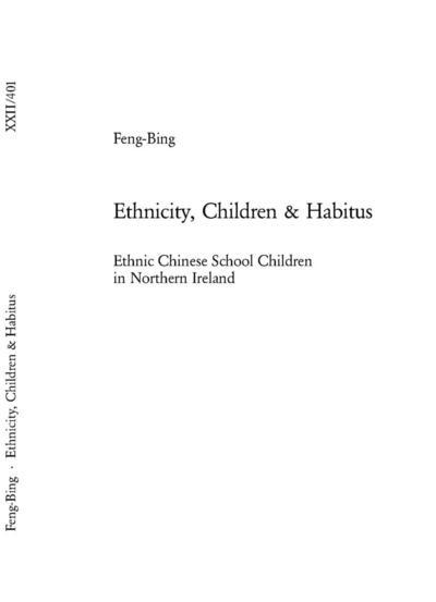 Ethnicity, Children & Habitus
