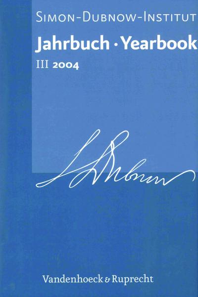 Jahrbuch  des Simon-Dubnow-Instituts /Simon Dubnow Institute Yearbook III/2004