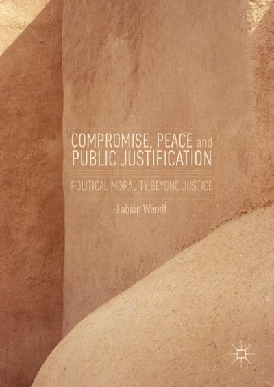 Compromise, Peace and Public Justification