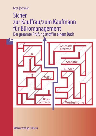 Sicher zur Kauffrau/zum Kaufmann für Büromanagement