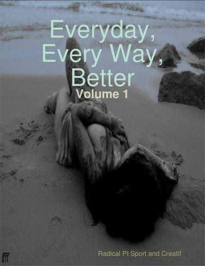 Everyday Every Way Better - Volume 1