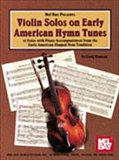 Violin Solos on Early American Hymn Tunes