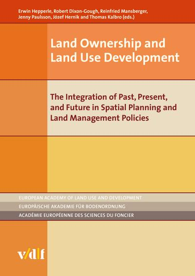 Land Ownership and Land Use Development