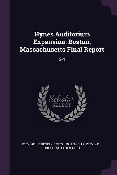 Hynes Auditorium Expansion, Boston, Massachusetts Final Report: 3-4