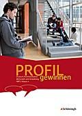 PROFIL gewinnen - Deutsch/Kommunikation, Wirtschaft und Verwaltung, HBFS