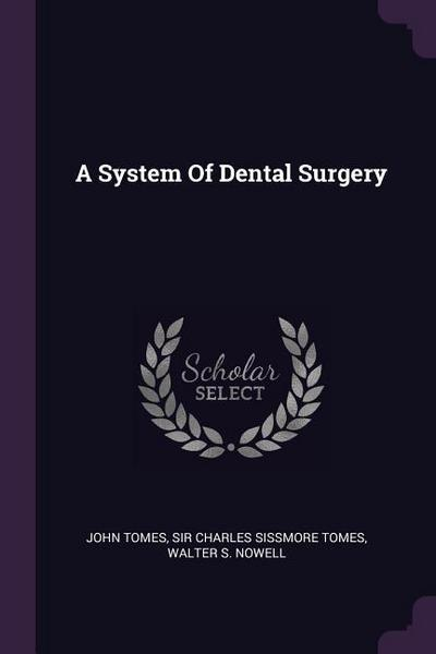 A System of Dental Surgery