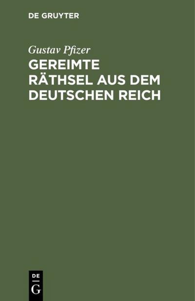 Gereimte Räthsel aus dem Deutschen Reich