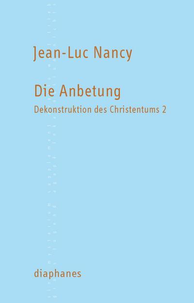 Dekonstruktion des Christentums. Bd.2