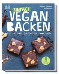 Einfach vegan backen: Süß & herzhaft - zum Ge ...