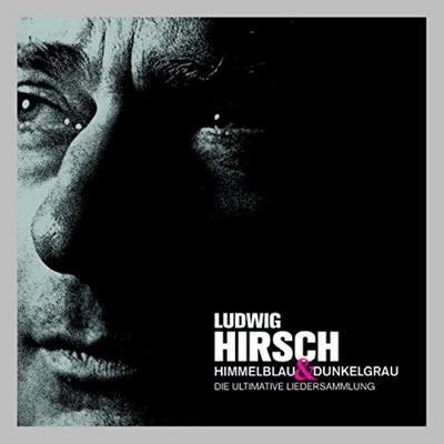 Himmelblau & Dunkelgrau-Ultimative Liedersammlung