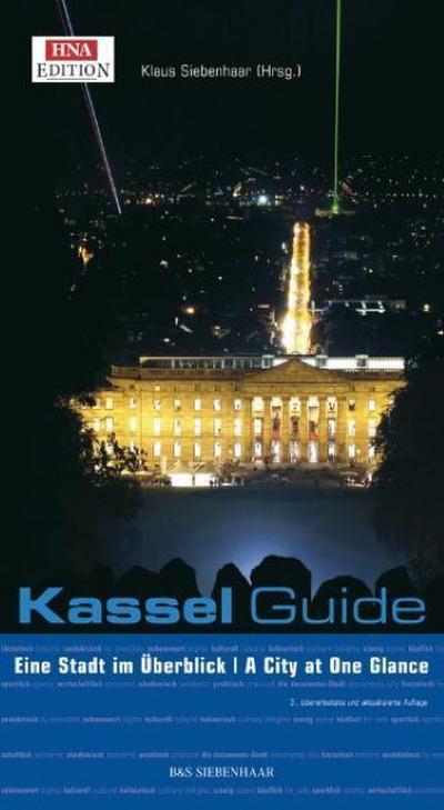 Der Kassel Guide: Eine Stadt im Überblick