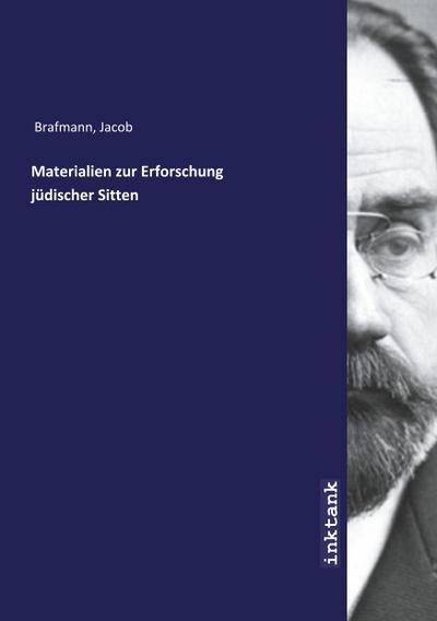 Materialien zur Erforschung jüdischer Sitten