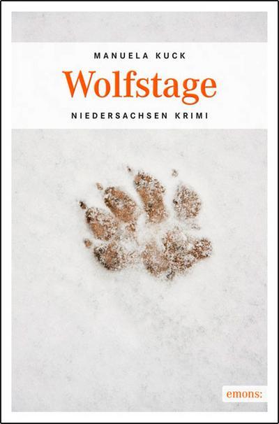 Wolfstage   ; Niedersachsen Krimi ; Deutsch;  -