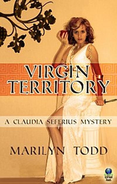 Virgin Territory (A Claudia Seferius Mystery, #2)