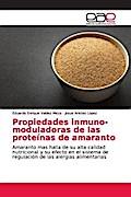 Propiedades inmuno-moduladoras de las proteínas de amaranto