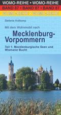 Mit dem Wohnmobil nach Mecklenburg-Vorpommern. Teil 1: Mecklenburgische Seen und Wismarer Bucht
