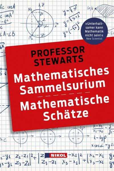 Professor Stewarts Mathematisches Sammelsurium und Mathematische Schätze