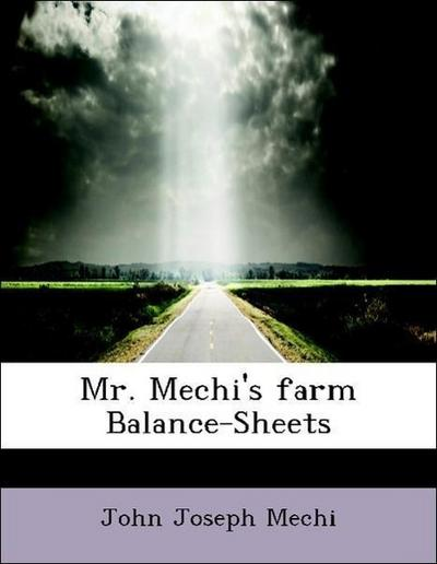 Mr. Mechi's farm Balance-Sheets