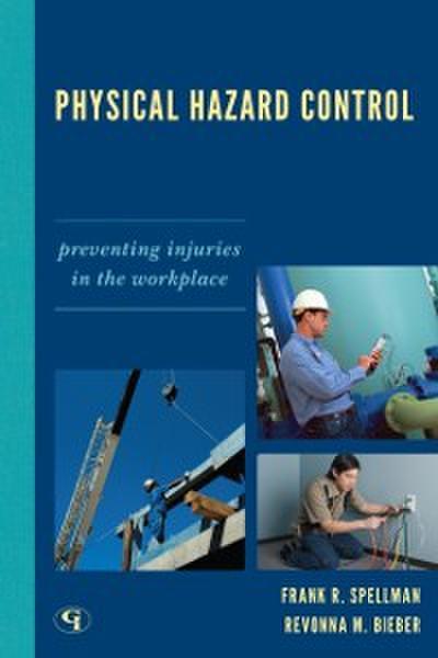Physical Hazard Control