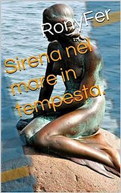 Sirena Nel Mare In Tempesta