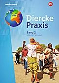 Diercke Praxis 2. Schülerband. Gymnasien. Nordrhein-Westfalen