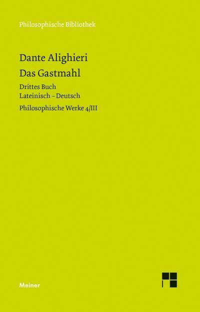 Philosophische Werke 4/3. Das Gastmahl. Drittes Buch