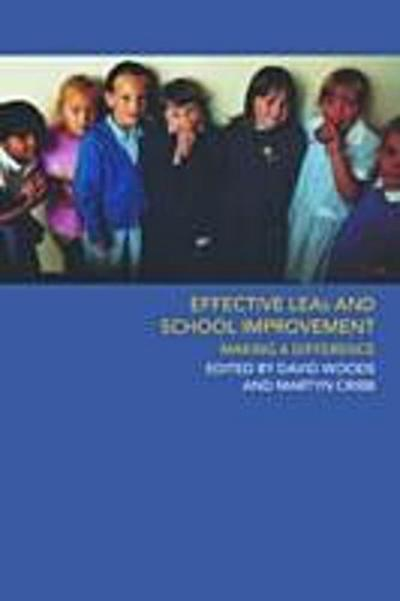 Effective LEAs and School Improvement