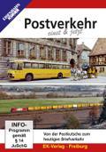 Postverkehr einst & jetzt