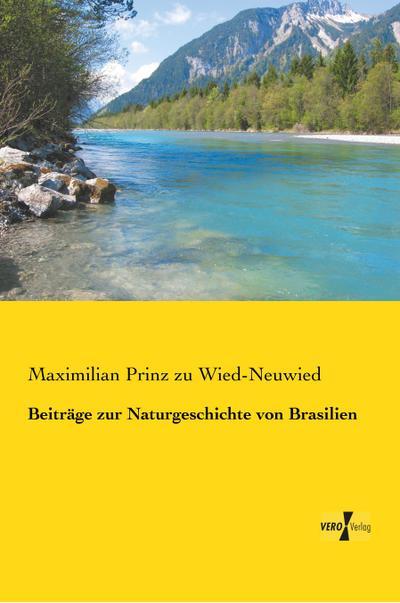 Beiträge zur Naturgeschichte von Brasilien