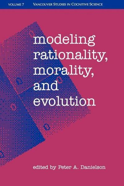 Modeling Rationality, Morality, & Evolution