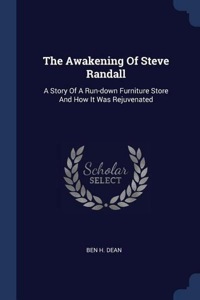 The Awakening of Steve Randall: A Story of a Run-Down Furniture Store and How It Was Rejuvenated