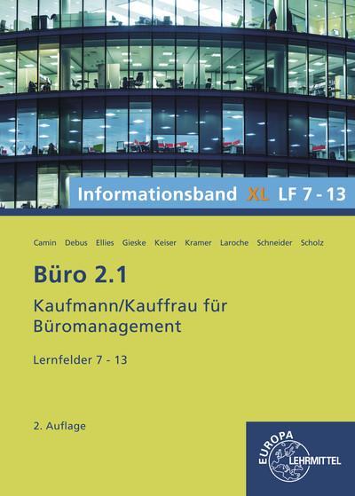 Büro 2.1, Informationsband XL, Lernfelder 7 - 13