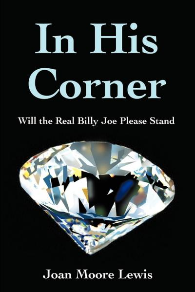 In His Corner: Will the Real Billy Joe Please Stand