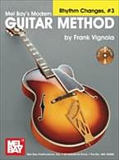 &quote;Modern Guitar Method&quote; Series Rhythm Changes, #3
