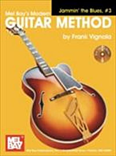 &quote;Modern Guitar Method&quote; Series Jammin' the Blues,  #3