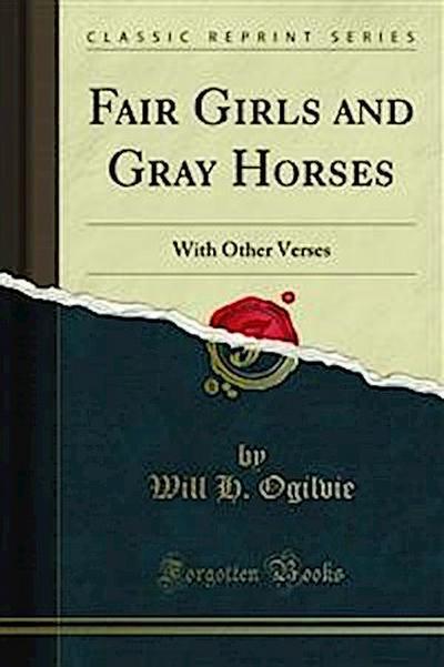 Fair Girls and Gray Horses