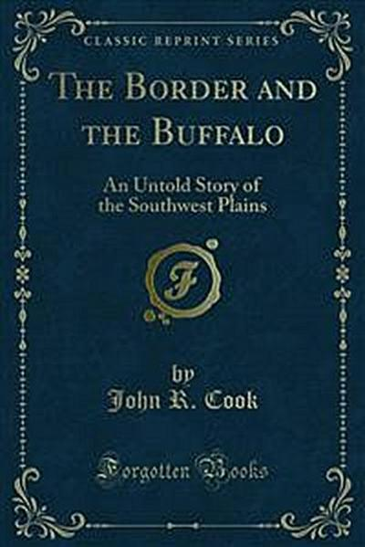 The Border and the Buffalo