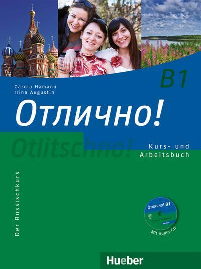 Otlitschno! B1. Kurs- und Arbeitsbuch mit Audio-CD