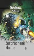 Perry Rhodan NEO: Zerbrochene Monde